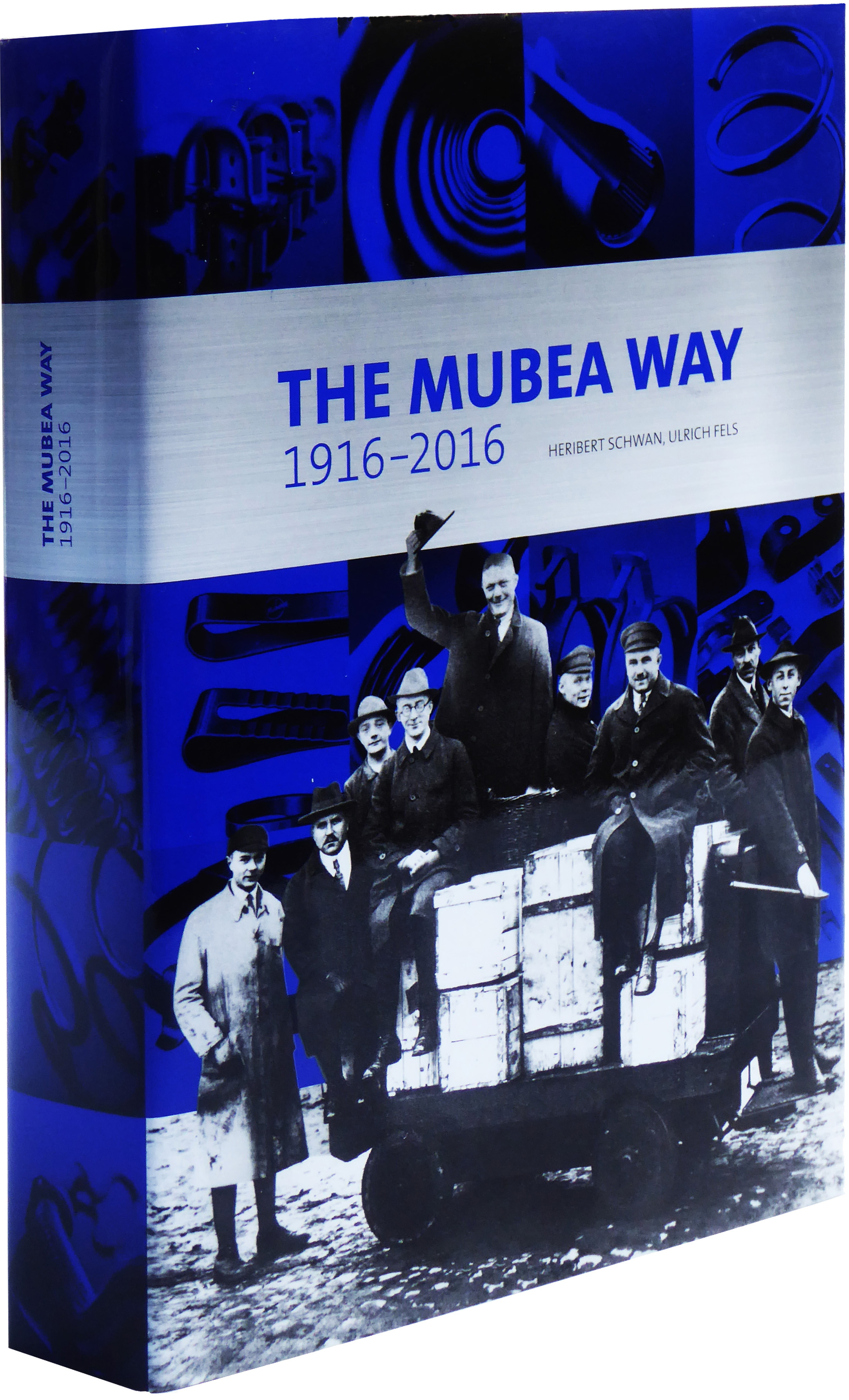 THE MUBEA WAY 1916–2016
